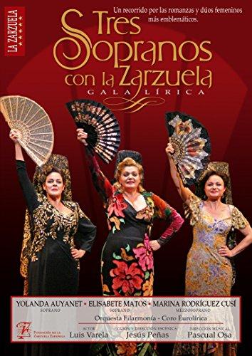 Tres Sopranos con La Zarzuela