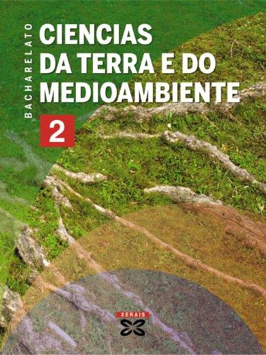 Ciencias da terra e do medio ambiente, 2 Bacharelato (Galicia) (Libros De Texto - Bacharelato)