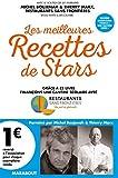 Les meilleures recettes de stars: Grâce à ce livre finançons une cantine scolaire avec Recettes sans frontières
