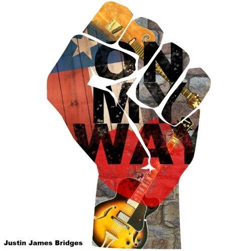 On My Way by Justin James Bridges