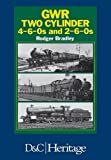 GWR Two Cylinder 4-6-0s and 2-6-0s