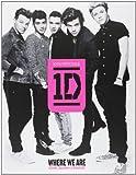 Where we are. Dove siamo arrivati. One Direction 100% ufficiale