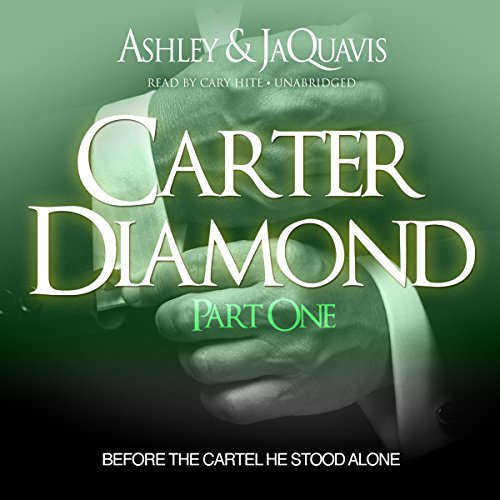 Carter Diamond: Before the Cartel He Stood Alone  Audiolibri
