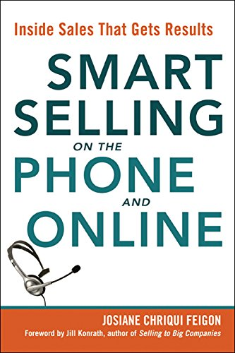 Smart Selling on the Phone and Online: Inside Sales That Gets Results