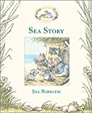 Cover of: Sea Story (Brambly Hedge) | Jill Barklem