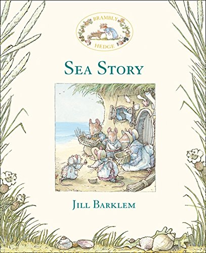 Sea Story (Brambly Hedge) por Jill Barklem