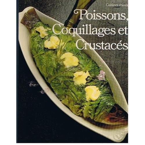 Poissons, coquillages et crustacés (cuisiner mieux)