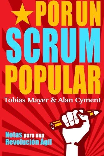 Portada del libro Por Un Scrum Popular:: Notas para una Revolucion Agil