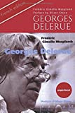 Telecharger Livres Georges Delerue une vie La premiere biographie du celebre compositeur de film The first biography of the legendary French film composer French Edition (PDF,EPUB,MOBI) gratuits en Francaise