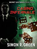 Casino Infernale: Secret History Book 7 (Secret Histories)