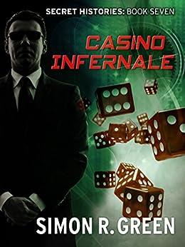 Casino Infernale: Secret History Book 7 (Secret Histories) by [Green, Simon]