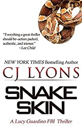 Snake Skin: A Lucy Guardino FBI Thriller (Lucy Guardino FBI Thrillers) by CJ Lyons (2015-05-18)