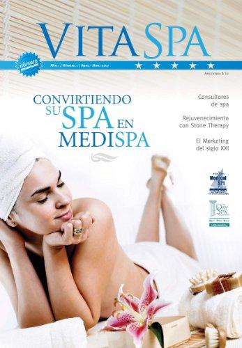 Convirtiendo su Spa en MediSpa -1 (Revista Vita Spa & Estética) (Spanish Edition)