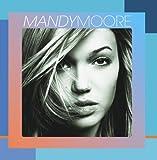 Mandy Moore [Import anglais]