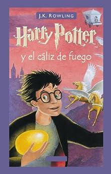 Harry Potter y el cáliz de fuego (Libro 4) von [Rowling, J.K.]