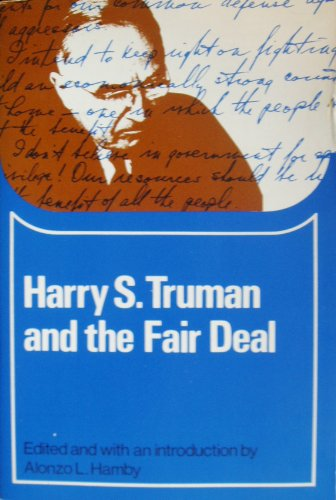 an analysis of the fair deal plan by henry s truman The fair deal set of social reforms truman spoke of continued and built on the new deal progressivism of president franklin roosevelt and would represent the last major attempt by the executive branch to create new federal social programs until president lyndon johnson proposed his.