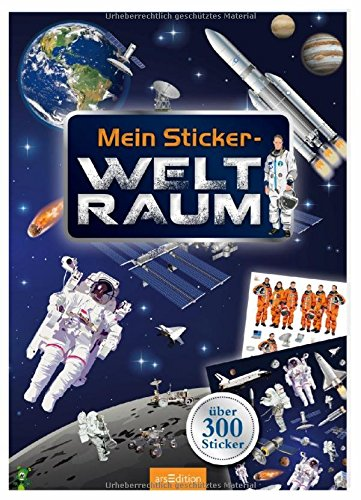 Mein Sticker-Weltraum (Mein Stickerbuch)