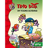 Trío Beta 7. Un Tesoro Olvidado (BAT PAT TRIO BETA)