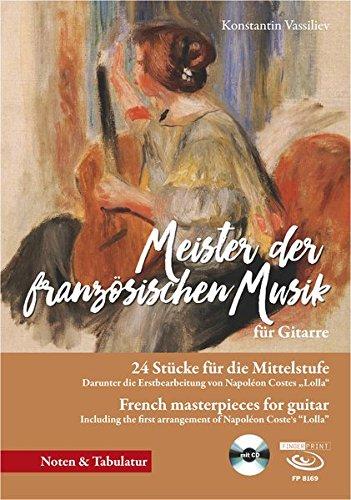 Meister der französischen Musik für Gitarre (Französisch Gitarre)