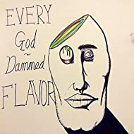 Every God Damned Flavor - EP