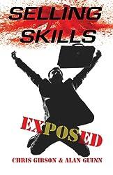Selling Skills Exposed: Brilliant Sales Techniques