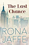 The Last Chance: A Novel