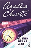 El tren de las 4.50 (Biblioteca Agatha Christie)