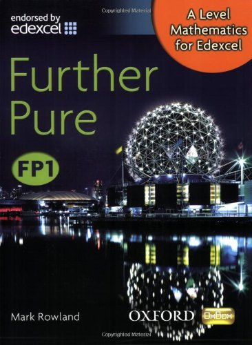 A Level Mathematics for Edexcel: Further Pure FP1 by Mark Rowland (6-Mar-2008) Paperback