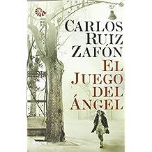 El Juego del Ángel (Autores Españoles e Iberoamericanos) de Carlos Ruiz Zafón (17 abr 2008) Tapa blanda