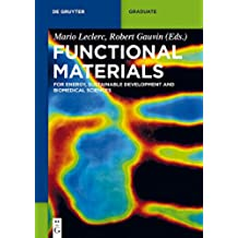 Functional Materials: For Energy, Sustainable Development and Biomedical Sciences (De Gruyter Textbook)