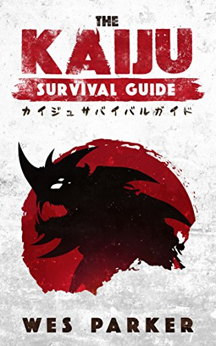 The Kaiju Survival Guide (English Edition)