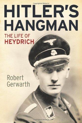 Hitler's Hangman: The Life of Heydrich by Robert Gerwarth (2011-11-15)