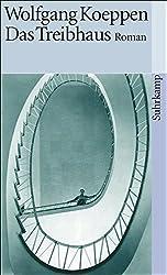 Das Treibhaus (suhrkamp taschenbuch)