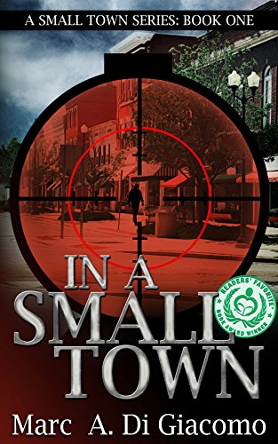 ebook: In A Small Town (A Small Town Series Book 1) (B00FW86W70)