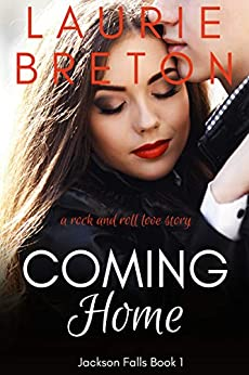 Coming Home: A Rock and Roll Love Story (Jackson Falls Book 1) (English Edition) de [Breton, Laurie]