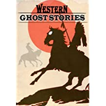 Western Ghost Stories (English Edition)