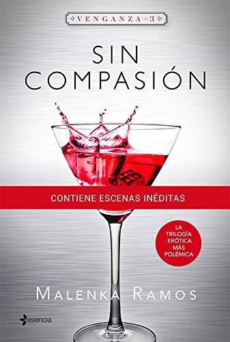 Venganza 3. Sin compasión por Malenka Ramos