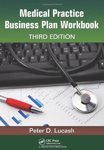 Medical Practice Business Plan Workbook, Third Edition by Peter D. Lucash (2011-10-17) par Peter D. Lucash;