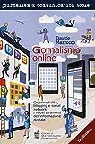 giornalismo online. crossmedialità, blogging e social network: i nuovi strumenti dell informazione digitale davide mazzocco