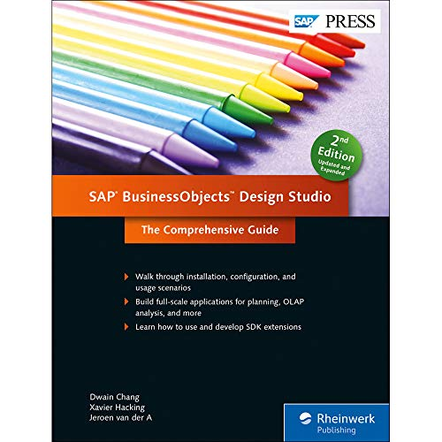 SAP BusinessObjects Design Studio: The Comprehensive Guide (SAP PRESS: englisch)