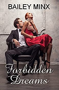 Forbidden Dreams 1: Play with me von [Minx, Bailey, Minden, Inka Loreen]