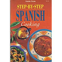 Step by Step Spanish Cooking (The Hawthorn Series)