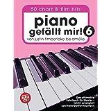 Piano gefällt mir! 50 Chart und Film Hits - Band 6 mit CD: Von Justin Timberlake bis Amélie - Das ultimative Spielbuch für Klavier