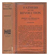 Fathers of the Revolution, by Philip Guedalla
