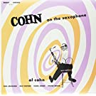 Cohn on the Saxophone [Import allemand]