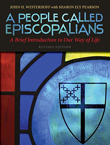 a-people-called-episcopalians-a-brief-introduction-to-our-way-of-life