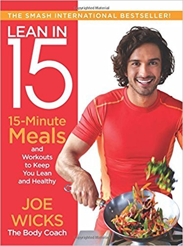 [PDF] Téléchargement gratuit Livres [(Lean in 15 : 15 Minute Meals and Workouts to Keep You Lean and Healthy)] [Author: Joe Wicks] published on (January, 2016)