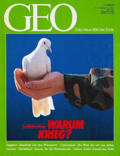 geo-das-neue-bild-der-erde-heft-nr-6-1991-konfliktforschung-warum-krieg-agypten-abschied-von-den-pha