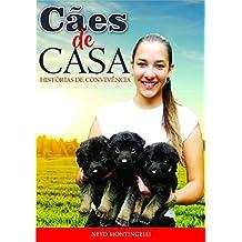 Cães De Casa (Portuguese Edition)