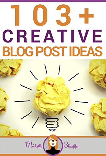 103+ Creative Blog Post Ideas: Business Blogging Ideas to Get Your Ideal Client's Attention (English Edition)